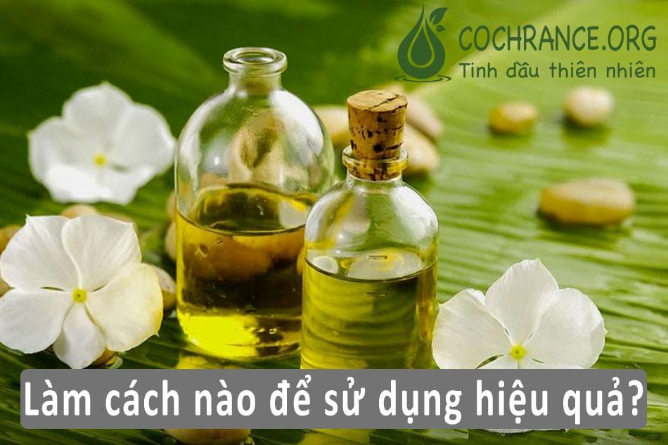 Cách sử dụng tinh dầu hoa nhài hiệu quả
